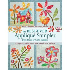We've learned some new things since we wrote The New Applique Sampler in 2005—this book really is new and improved! You'll find all the latest tips and techniques to help you stitch your own appliqué creations, plus charming new appliqué patterns in the colorful Piece O' Cake style. Click here to see the quilts in this book. This book will teach you how to appliqué the Piece O'Cake way. It is a comprehensive guide where you will find everything you need to know about hand appliqué. Th...