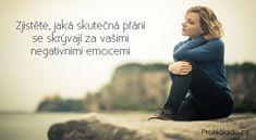 Zjistěte, jaká skutečná přání se skrývají za vašimi negativními emocemi | ProNáladu.cz Memes, Happy, Movie Posters, Ds, Life, Style, Psychology, Swag, Meme