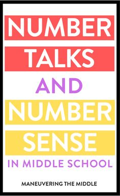 Tips and ideas for building and developing number sense in your classroom - including number talks and other math strategies. | maneuveringthemiddle.com