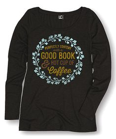 77606db6589 Another great find on  zulily! Black  Good Book  amp  Hot Cup of