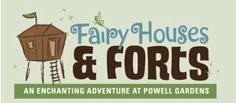 Powell Gardens, Kansas City's Botanical Garden- Fairy Houses and Forts until Oct. 7th