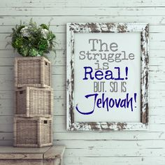 the struggle is real, but so is Jehovah, jw prints, jw gifts, encouragement, jw pioneer, Jehovah's Witness by twolovinghands on Etsy