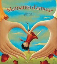 Maman (s) d'amour: Amazon.fr: Françoise Rose, The mother bridge of love, Josée Masse: Livres