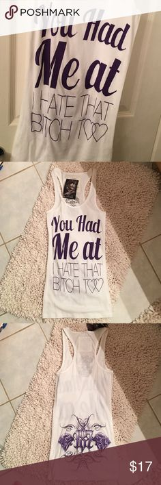 """187 Tank Top """"You had me at I hate 187 Tank Top """"You had me at I hate that bitch T""""  .... white tank with purple writing... tank runs a little small so I would say medium fit 187 Tops Tank Tops"""