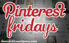 The Pinterest Friday challenge. Try something you pinned every Friday. Might do this.