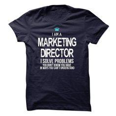 I Love I am a Marketing Director T-Shirts #tee #tshirt #Job #ZodiacTshirt #Profession #Career #marketing director