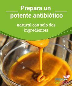Prepara un potente antibiótico natural con solo dos ingredientes Los antibióticos son una opción muy utilizada en la medicina. Su función principal es la de combatir cientos de variedades de patógenos que, al colonizar el organismo, desarrollan infecciones y varios tipos de enfermedades.