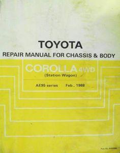 Toyota Corolla 4WD Chassis & Body Repair Manual 1988 RM098E