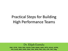 Transforming a group of people to a high performance team.
