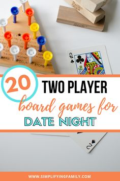 20 Two-Player Board Games for Date Night Staying at home can be extra fun with these two player board games for date night. Dust off the games and have fun again!