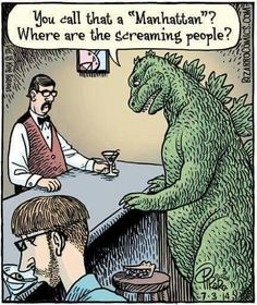 Godzilla walks into a bar...