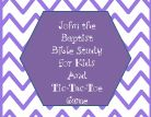 about Children's Bible - John/Baptist on Pinterest | John the baptist ...
