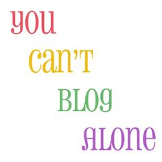 cant blog alone