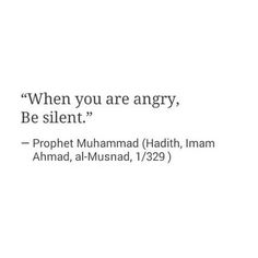 """""""When you are angry, be silent."""" Prophet Muhammad ! http://www.dawntravels.com/umrah.htm"""