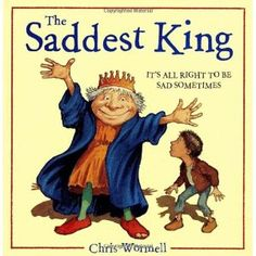 """The Saddest King, Chris Wormell; In a land where happiness is the law, a young boy's dog dies.  He is taken to the king, only to discover that the king is truly sad because his dog died, too.  Together, they remember their dogs, cry, and agree that """"you have to be the way you feel"""".  This is a wonderful exploration of the importance of expressing your feelings.   - repinned by @PediaStaff – Please Visit ht.ly/63sNtfor all our pediatric therapy pins"""