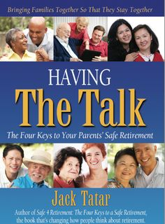 """My new book, 'Having """"The Talk"""": The Four Keys to Your Parents' Safe Retirement' will be published this week - more info coming soon!"""