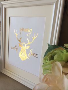 Gold foil deer young, wild and free nursery print!