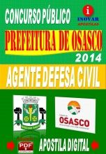 APOSTILA CONCURSO PREFEITURA DE OSASCO AGENTE DE DEFESA CIVIL 2014 NOVO CONCURSO PREFEITURA MUNICIPAL DE OSASCO PARA VÁRIOS CARGOS 2014. P...