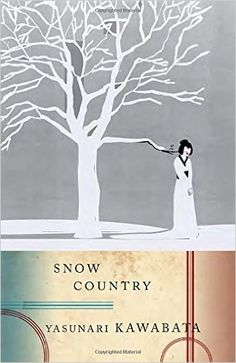 Snow Country: Yasunari Kawabata, Edward G. Seidensticker: 9780679761044: Amazon.com: Books