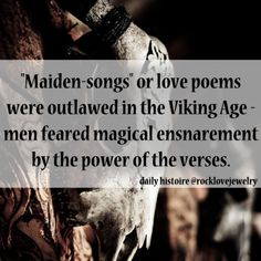 Viking Lore: the Potent Magic of Poetry… like Runes in Verse. More @facebook.com/rocklovefanpage