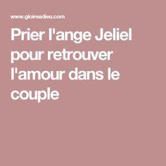 Prier l'ange Jeliel pour retrouver l'amour dans le couple