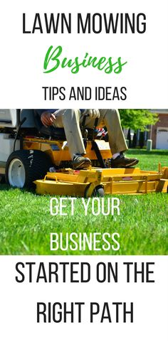 Lawn mowing business ideas and tips