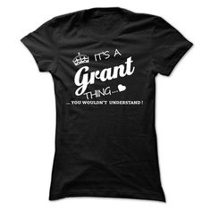 nice Its A Grant Thing 2015 Check more at http://yournameteeshop.com/its-a-grant-thing-2015-2.html