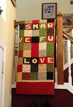 Out the Door Charm Quilt -  Through this detailed tutorial, intermediate quilters will have no problem mastering how to applique each quilt block with touching messages made out of fabric lettering.