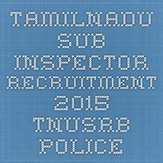Tamilnadu Sub Inspector Recruitment 2015 TNUSRB Police