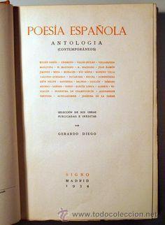 Antología de la poesía española (contemporáneos). Editada por Gerardo Diego. Ediciones Signo (1934)