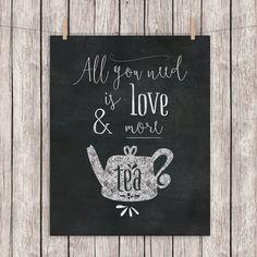 Tea Printable Art All You Need is Love & More by DigitalDriveInToo