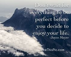 Don't wait quotes quote life inspirational wisdom lesson