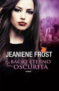 """Leggere Romanticamente e Fantasy: Recensione: """"Il Bacio Eterno dell'Oscurità"""" di Jea..."""