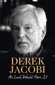 As Luck Would Have it by Sir Derek Jacobi, 9780007