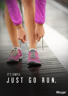 Just go run! #workout #exercise #fitness