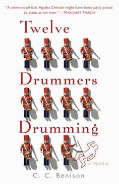 Twelve Drummers Drumming (Father Christmas Mystery #1) Canadian author CC Benison