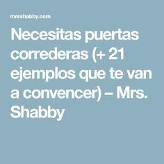 Necesitas puertas correderas (+ 21 ejemplos que te van a convencer) – Mrs. Shabby