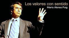 Mario Alonso Puig - Valorarse a si mismo - YouTube