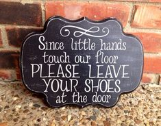 Remove Your Shoes Sign, Distressed on Wood, Hand Painted, Primitive Remove Your Shoes Sign on Etsy, $27.50