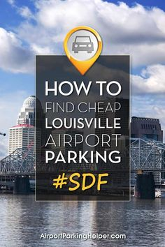 Insider Louisville airport parking tips for saving money. Click to learn tips, compare costs and quickly book online. AirportParkingHelper.com explains several tips to secure cheap SDF parking rates, Louisville airport parking coupons & deals - perfect if you're planning a Disney vacation, babymoon, honeymoon, wedding, cruise or other travel. Follow us on Pinterest to find more great budget travel tips such as free things to do in New York, Chicago, LA & beyond!