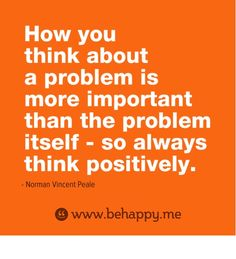 Think Positively :)