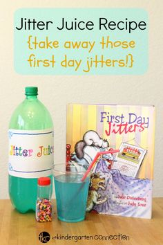 """Jitter Juice Recipe, Poem and Free Printable Label.  Take away those first day of school jitters with the hilarious """"First Day Jitters"""" book, poem and recipe!"""