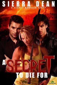 A Secret to Die For (Secret McQueen #8) by Sierra Dean