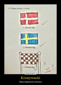 Funny pictures about Finnish Flag. Oh, and cool pics about Finnish Flag. Also, Finnish Flag photos. Funny Exam Answers, Funniest Kid Test Answers, Kids Test Answers, Stupid Funny, Funny Texts, Funny Jokes, Epic Texts, Funny Minion, Funny Stuff