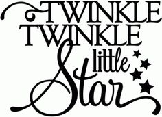 twinkle twinkle little star - vinyl phrase
