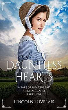 Now on Kindle A spirited young woman. A handsome Irish lieutenant. Has this lonely English girl found her unexpected match?