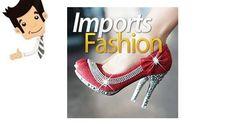 Imports Fashion - Como Importar Bolsas e Sapatos - Tutorial com sites e fornecedores para comprar bolsas, sapatos relógios, joias e acessórios femininos. Aprenda a importar Roupas, Calçados e Acessórios das melhores marcas. Direcionado à todas pessoas que queiram ganhar dinheiro ou comprar para uso pessoal.
