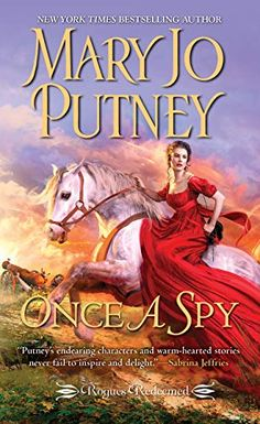 After Napoleon's abdication, former intelligence officer Simon and widow Suzanne marry for companionship — but soon experience an unexpected spark of passion… Once a Spy (Rogues Redeemed Book by [Putney, Mary Jo] Mary Jo Putney, Historical Romance Authors, Romance Novels, Kensington Books, Used Books, Rogues, Bestselling Author, Kindle, Reading