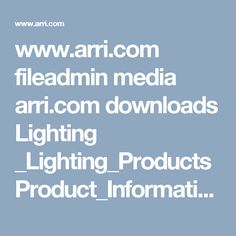 www.arri.com fileadmin media arri.com downloads Lighting _Lighting_Products Product_Information ARRI_LightingHandbook_Spanish_2016.PDF