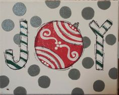 Joy Christmas Canvas by WHIMSYandSWEET on Etsy, $20.00
